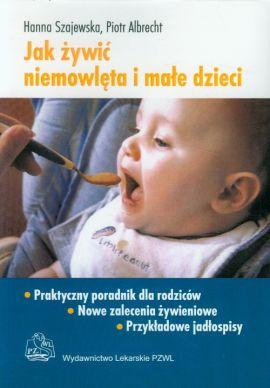 jak żywić niemowlęta i małe dzieci