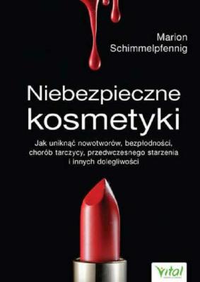 Niebezpieczne-kosmetyki-Marion-Schimmelpfennig-hipoalergiczni-literatura-polecane