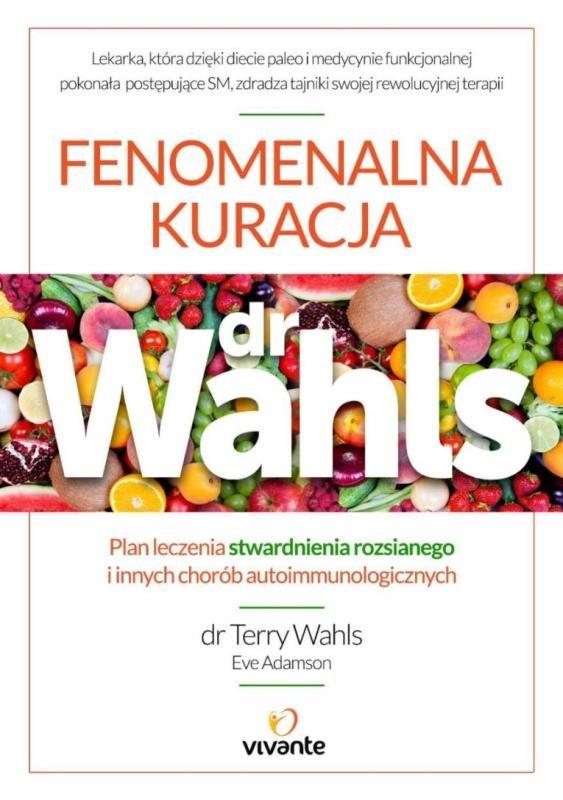 fenomenalna-kuracja-dr-wahls-plan-leczenia-stwardnienia-rozsianego-i-innych-chorob-autoimmunologicznych-hipoalergiczni