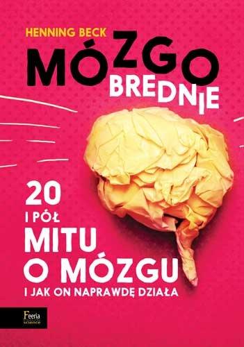mozgobrednie-20-i-pol-mitu-o-mozgu-i-jak-on-naprawde-dziala-hipoalergiczni