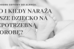 Hipoalergiczni Cover noworodek kto i kiedy naraża nasze dziecko na niepotrzebną chorobę_