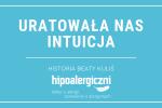 Hipoalergiczni Cover Uratowała nas intuicja historia Beaty Kuliś
