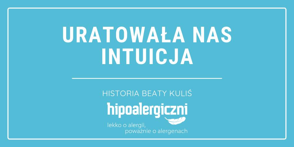 Cover Uratowała nas intuicja historia Beaty Kuliś