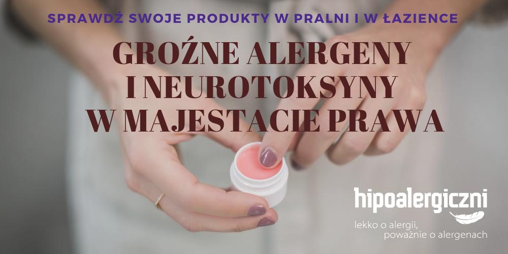 cover groźne alergeny i neurotoksyny w majestacie prawa