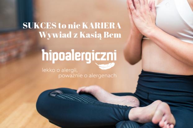 Hipoalergiczni okładka Kasia Bem SUKCES to nie KARIERA