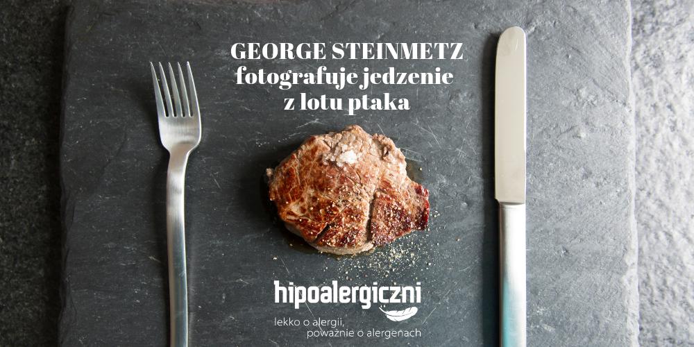 okładka fotografuje jedzenie z lotu ptaka GEORGE STEINMETZ