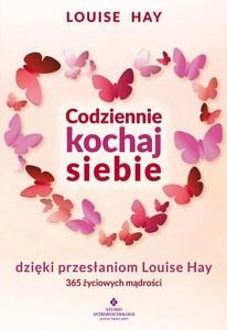 codziennie-kochaj-siebie-dzieki-przeslaniom-louise-hay-365-zyciowych-madrosci